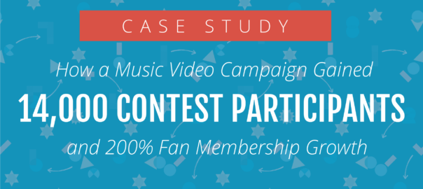 How a Music Video Campaign Gained 14,000 Contest Participants and 200% Fan Membership Growth