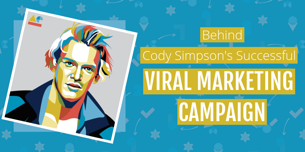 Case Study: Behind Cody Simpson's Successful Viral Marketing Campaign