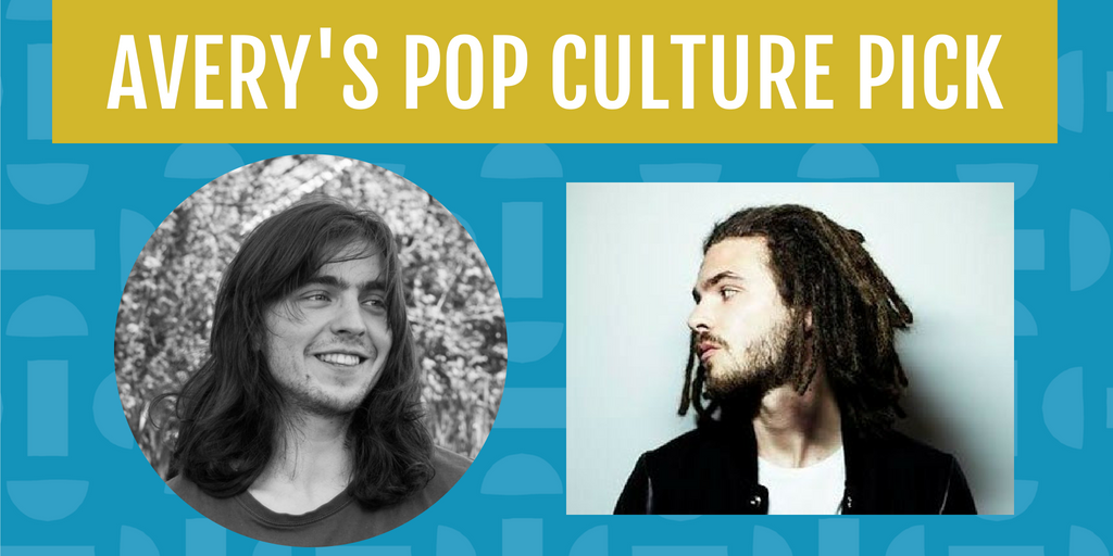 Avery's Pop Culture Pick for August is musical artist FKJ (French Kiwi Juice).