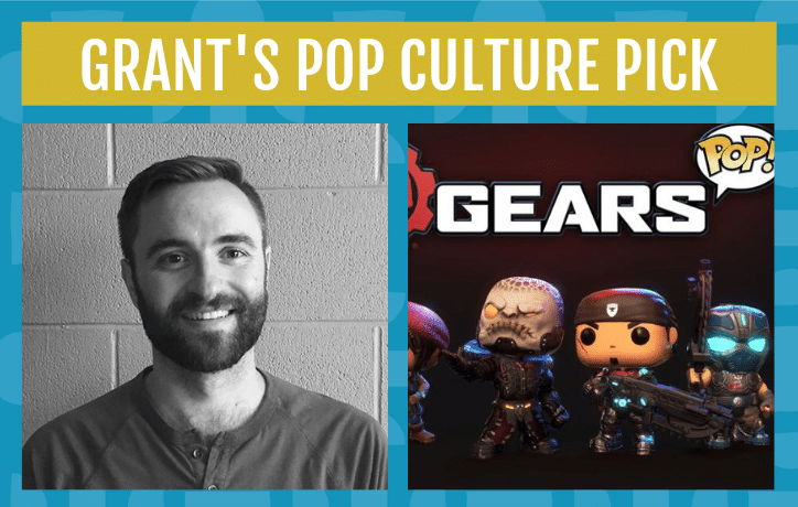 grant's pop cukture pick this september is gears pop the video game