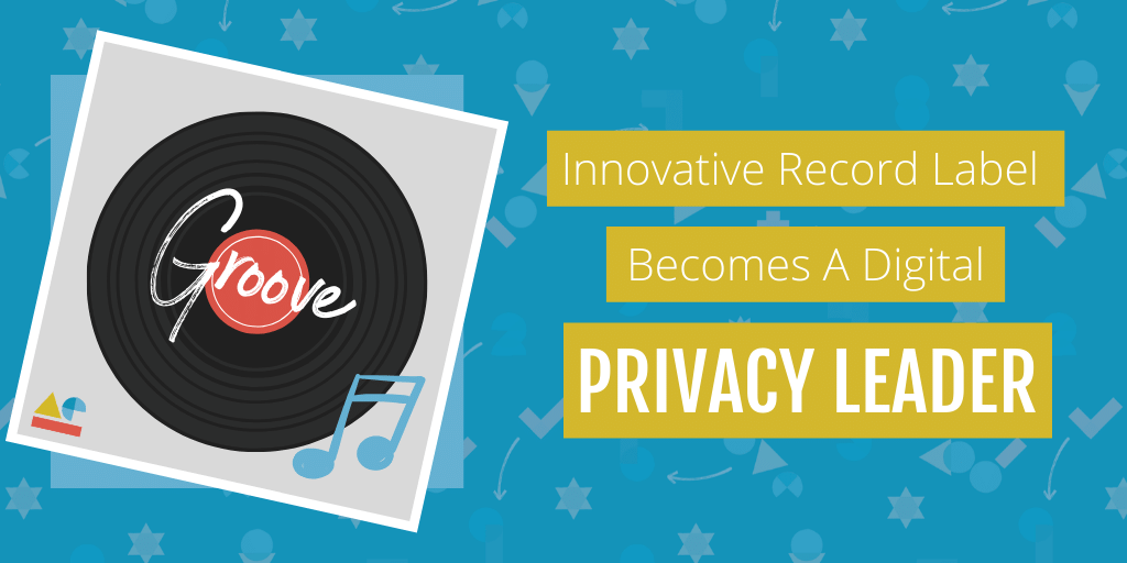 Innovative Record Label Becomes A Digital Privacy Leader