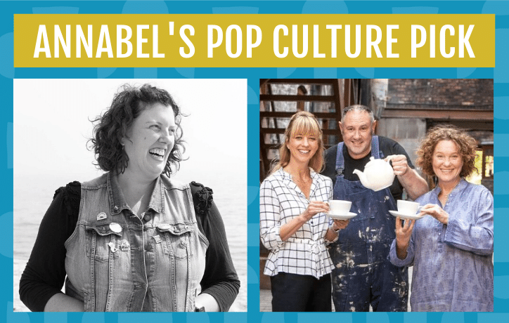 Annabel's pop culture pick is the great pottery throw down